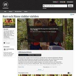 Barr och Pinne räddar världen: Allemansrätten