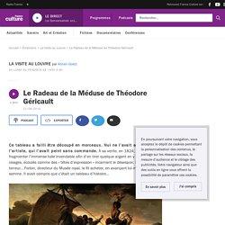 Le Radeau de la Méduse de Théodore Géricault