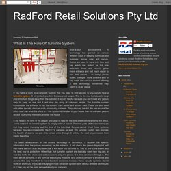 RadFord Retail Solutions Pty Ltd: What Is The Role Of Turnstile System