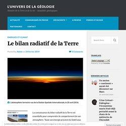 Le bilan radiatif de la Terre – L'univers de la géologie