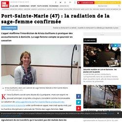 Port-Sainte-Marie (47) : la radiation de la sage-femme confirmée