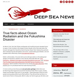True facts about Ocean Radiation and the Fukushima Disaster