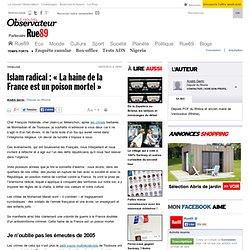 Islam radical: «La haine de la France est un poison mortel»