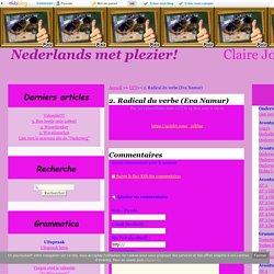2. Radical du verbe (Eva Namur) - Nederlands met plezier!