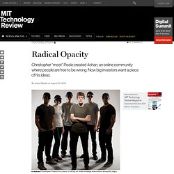 Technology Review: Radical Opacity