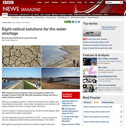 Eight radical solutions for the water shortage
