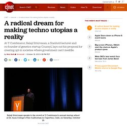 A radical dream for making techno utopias a reality