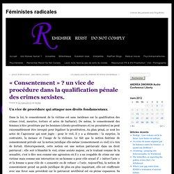 [French]«Consentement» ? un vice de procédure dans la qualification pénale des crimes sexistes.