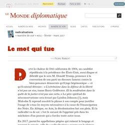 « Radicalisation », le mot qui tue, par Pierre Rimbert (Le Monde diplomatique, février 2017)