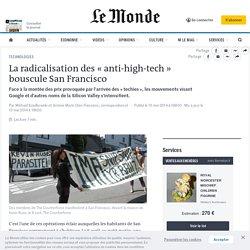 La radicalisation des « anti-high-tech » bouscule San Francisco