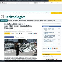 La radicalisation des « anti-high-tech » bouscule San Francisco