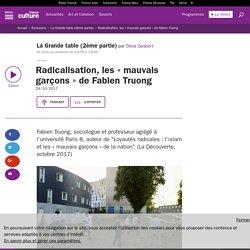 Radicalisation, les « mauvais garçons » de Fabien Truong