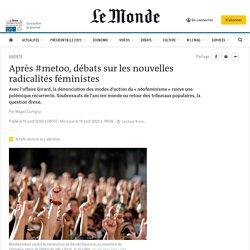 Après #metoo, débats sur les nouvelles radicalités féministes