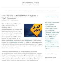 Four Radically Different Models in Higher Ed Worth Considering