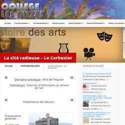 La cité radieuse – Le Corbusier
