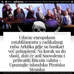 Udarac europskom establišmentu s radikalnog ruba Arktika gdje su bankari već pohapšeni: Na korak su do vlasti, dati će azil Snowdenu i prihvatiti Bitcoin valutu - Upoznajte islandsku Piratsku Stranku