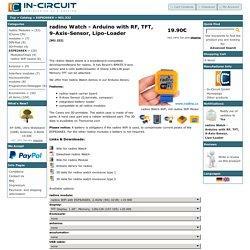 radino Watch - Arduino mit Funk, TFT, 9-Achs-Sensor, Lipo-Lader, In-Circuit Online Shop