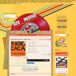 Radio Caca (par Jean-Marc Biencourt) - fiche chanson - B&M