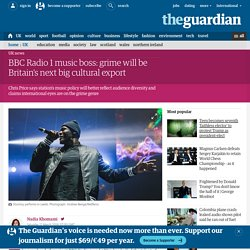BBC Radio 1 music boss: grime will be Britain's next big cultural export