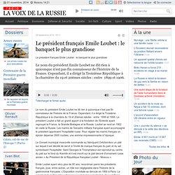 Le président français Emile LOUBET : le banquet le plus grandiose