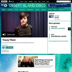 BBC Radio 4 - Desert Island Discs, Tracey Thorn