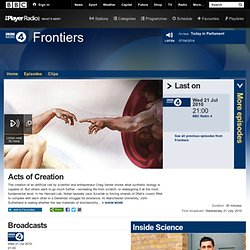 BBC Radio 4 Programmes - Frontiers, Acts of Creation