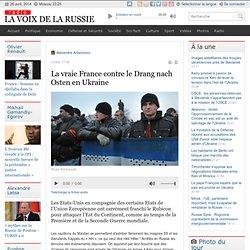Radio Géostratégie : La vraie France contre le Drang nach Osten en Ukraine