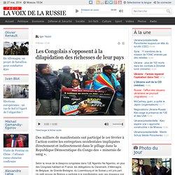 Les Congolais s'opposent à la dilapidation des richesses de leur pays