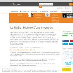 La radio : histoire d'une invention
