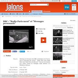 """BBC : """"Radio Paris ment"""" et """"Messages personnels"""""""