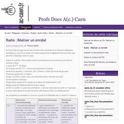 Radio : Réaliser un enrobé - Profs Docs A(c.) Caen