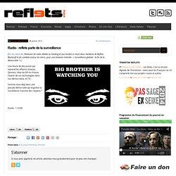 Radio : reflets parle de la surveillance