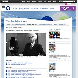 Radio 4 - The Reith Lectures - Lectures 1948 - Present