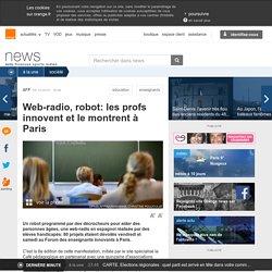 Web-radio, robot: les profs innovent et le montrent à Paris