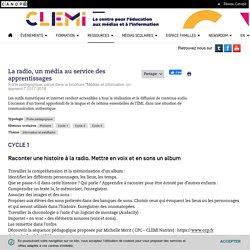 La radio, un média au service des apprentissages- CLEMI