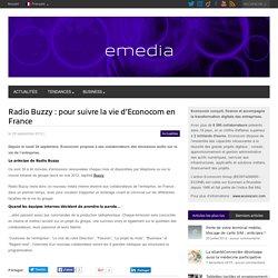 Radio Buzzy : pour suivre la vie d'Econocom en France