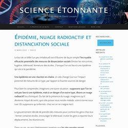 Épidémie, nuage radioactif et distanciation sociale