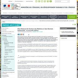 MEEDDM 04/06/10 Plan National de Gestion des Matières et des Déchets Radioactifs : la nouvelle édition