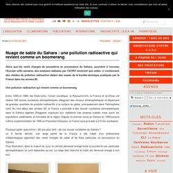 Nuage de sable du Sahara : une pollution radioactive qui revient comme un boomerang - ACRO - Association pour le Contrôle de la Radioactivité dans l'OuestACRO – Association pour le Contrôle de la Radioactivité dans l'Ouest