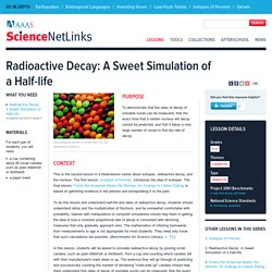 Radioactive Decay: A Sweet Simulation of a Half-life