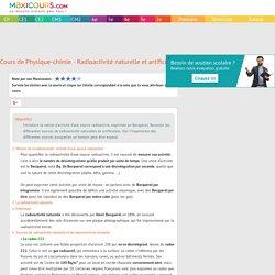 Cours de Physique-chimie - Radioactivité naturelle et artificielle