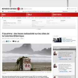 Fukushima : des traces radioactivité sur les côtes de la Colombie-Britannique