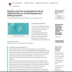 Quelles sont les conséquences de la radioactivité sur le développement embryonnaire?