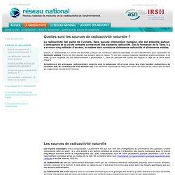 Les sources de radioactivité naturelle