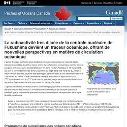 MPO - La radioactivité très diluée de la centrale nucléaire de Fukushima devient un traceur océanique