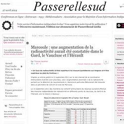 Marcoule : une augmentation de la radioactivité aurait été constatée dans le Gars, le Vaucluse et l'Hérault