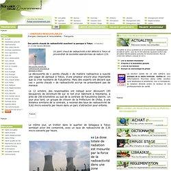 ACTUALITES NEWS 17/10/11 Des points chauds de radioactivité suscitent la panique à Tokyo