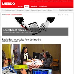 RadioBus, les écoles font de la radio