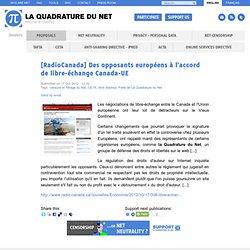 [RadioCanada] Des opposants européens à l'accord de libre-échange Canada-UE