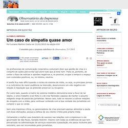 Um caso de simpatia quase amor - Comentário para o programa radiofônico do Observatório, 21/1/2015